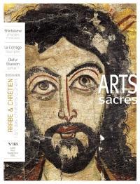 Arts sacrés. n° 33, Arabe & chrétien : l'art des chrétiens d'Orient