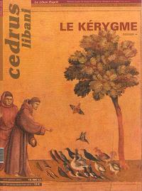 Cedrus libani = Le Liban Esprit. n° 85, Le kérygme