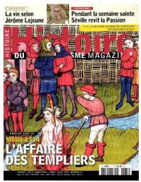 Histoire du christianisme magazine. n° 71, L'affaire des Templiers