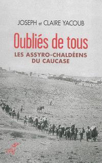 Oubliés de tous : les Assyro-Chaldéens du Caucase
