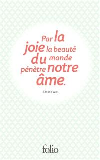 Coffret sagesse 3 : par la joie, la beauté du monde pénètre notre âme
