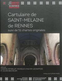 Cartulaire de Saint-Melaine de Rennes : suivi de 51 chartes originales