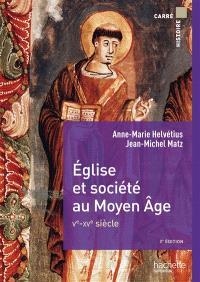 Eglise et société au Moyen Age : Ve-XVe siècle