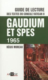 Guide de lecture des textes du concile Vatican II, Gaudium et spes, 1965