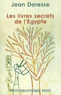 Les livres secrets de l'Egypte : les gnostiques