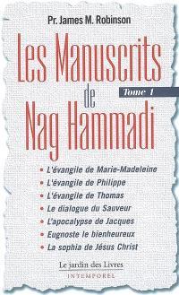 Les manuscrits de Nag Hammadi. Volume 1