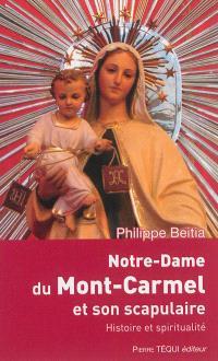 Notre-Dame du mont Carmel et son scapulaire : histoire et spiritualité