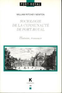 Sociologie de la communauté de Port-Royal : histoire, économie