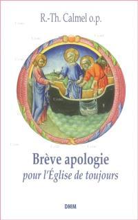 Brève apologie pour l'Eglise de toujours