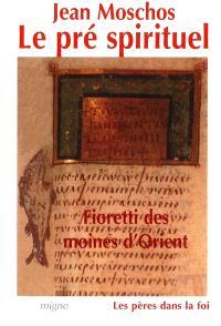 Fioretti des moines d'Orient : le pré spirituel