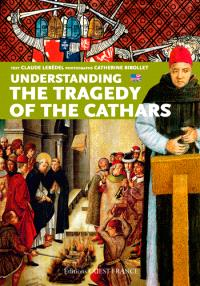 Understanding the tragedy of the cathars