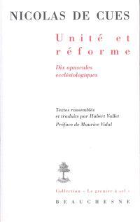 Unité et réforme : dix opuscules ecclésiologiques