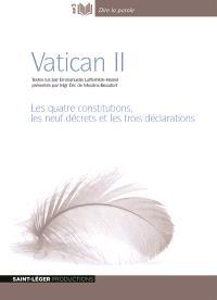 Vatican II : les quatre constitutions, les trois déclarations et les neufs décrets