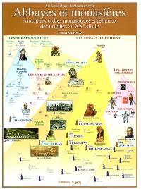 Abbayes et monastères : principaux ordres monastiques et religieux des origines au XXe siècle
