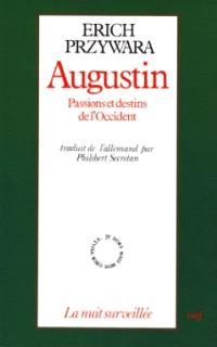 Augustin, passions et destins de l'Occident