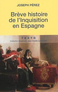 Brève histoire de l'Inquisition en Espagne