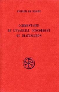 Commentaire sur l'Evangile concordant ou Diatessaron