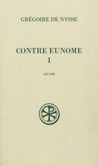 Contre Eunome. Volume 1-2, 147-691
