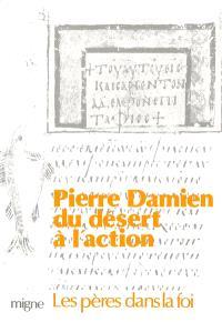Du désert à l'action : saint Pierre Damien, docteur de l'Eglise