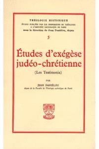 Etudes d'exégèse judéo-chrétienne : les testimonia