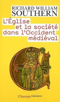 L'Eglise et la société dans l'Occident médiéval