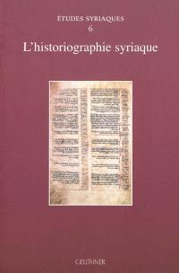 L'historiographie syriaque