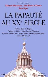 La papauté au XXe siècle
