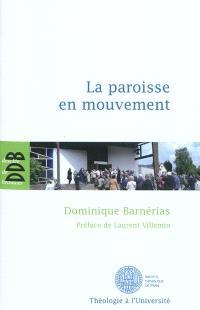 La paroisse en mouvement : l'apport des synodes diocésains français de 1983 à 2004