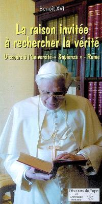 La raison invitée à la recherche de la vérité : discours à l'université La Sapienza, Rome