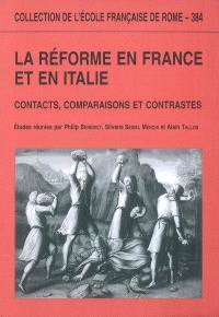 La Réforme en France et en Italie : contacts, comparaisons et contrastes