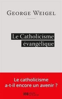Le catholicisme évangélique