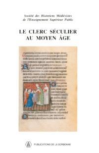 Le clerc séculier au Moyen Age