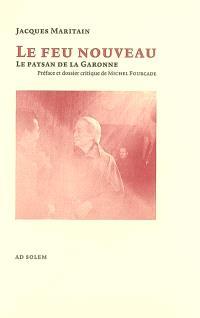 Le feu nouveau : le paysan de la Garonne