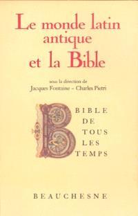 Le Monde latin antique et la Bible