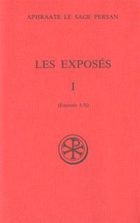 Les Exposés. Volume 1, Exposés I-X