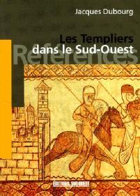 Les Templiers dans le Sud-Ouest