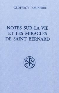 Notes sur la vie et les miracles de saint Bernard : Fragmenta I. Précédé de Fragmenta II