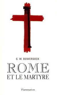 Rome et le martyre