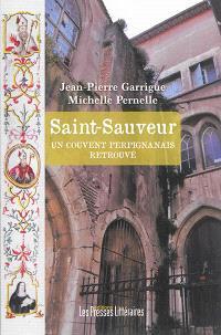 Saint-Sauveur : un couvent perpignanais retrouvé