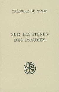 Sur les titres des Psaumes