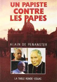 Un Papiste contre les papes