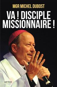 Va ! Disciple-missionnaire !