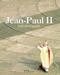 Jean-Paul II, une vie engagée
