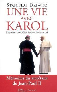 Une vie avec Karol : entretiens avec Gian Franco Svidercoschi
