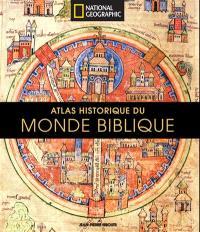 L'atlas illustré du monde biblique