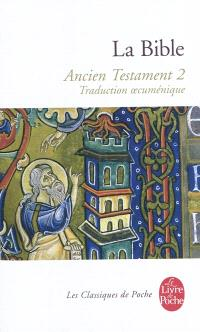 La Bible : traduction oecuménique. Volume 1-2, Ancien Testament