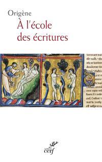 A l'école des Ecritures. Volume 1, La Genèse