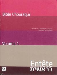Bible Chouraqui, Tora. Volume 1, Entête : Genèse