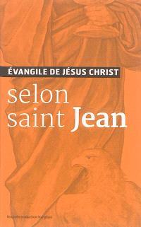 Evangile de Jésus-Christ selon saint Jean