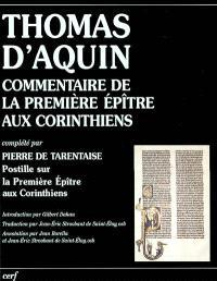 Commentaire de la première épître aux Corinthiens. Suivi de La postille sur la première épître aux Corinthiens (chap. 7, 10b au chap. 10,33)